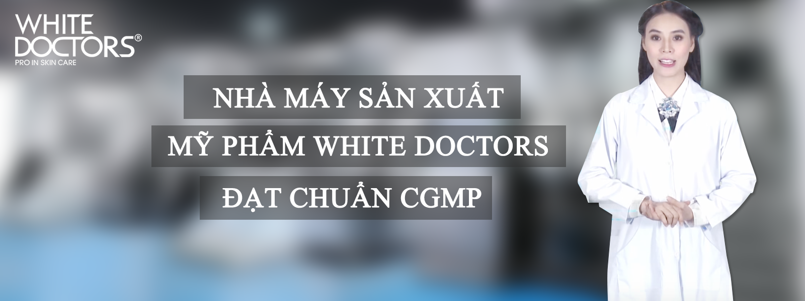 banner-nha-may-white-doctors